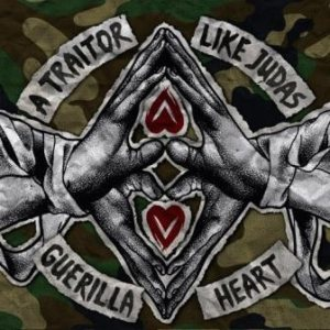 A Traitor Like Judas - Guerilla Heart cover art