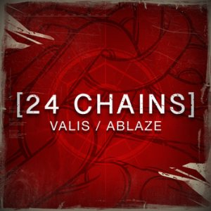 Valis Ablaze - 24 Chains cover art