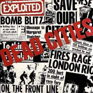 The Exploited - Dead Cities cover art