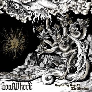Goatwhore - Constricting Rage of the Merciless cover art