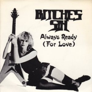 Bitches Sin - Always Ready (For Love) cover art