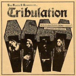 Tribulation - The Death & Rebirth Of… cover art