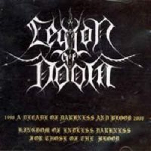 Legion of Doom - A Decade of Darkness and Blood cover art