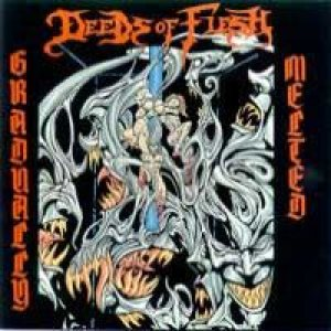Deeds of Flesh - Gradually Melted cover art