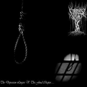 Starless Night - The Depression Lingers V: the Final Chapter... cover art