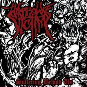 Tomorrow's Victim - Suffering Behold Us cover art