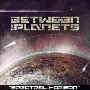 Between The Planets - Spectral Horizon cover art