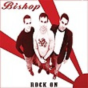Bishop - Rock On cover art