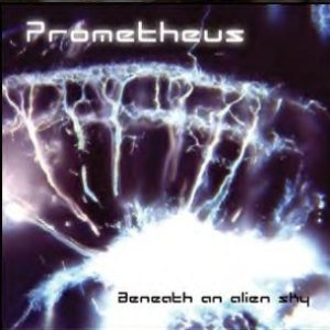 Prometheus - Beneath an Alien Sky cover art