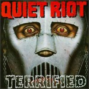 Quiet Riot - Terrified cover art