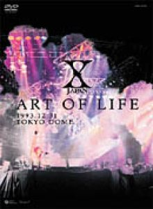 X Japan - Art of Life : Tokyo Dome cover art