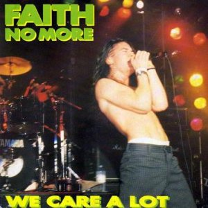 Faith No More - We Care a Lot (live) cover art