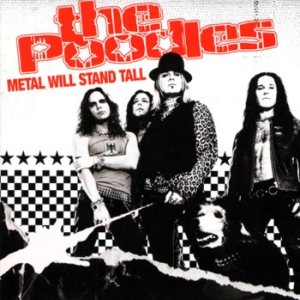 The Poodles - Metal Will Stand Tall cover art