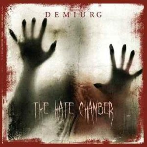 Demiurg - The Hate Chamber cover art