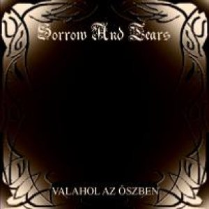 Sorrow and Tears - Valahol Az Őszben cover art
