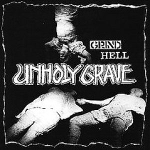 Unholy Grave - Grind Hell cover art