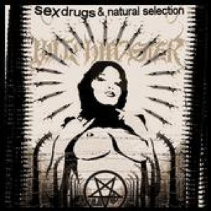 Witchmaster - Sex Drugs and Natural Selection cover art