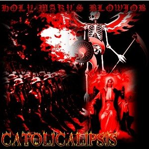 Holy Mary's Blowjob - Catolicalipsis cover art