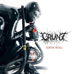 Grunt - Scrotal Recall cover art