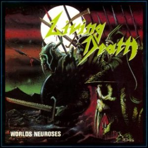 Living Death - Worlds Neuroses cover art