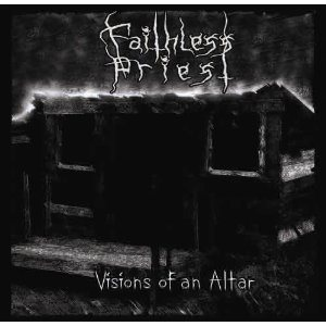 Faithless Priest - Visions of an Altar cover art