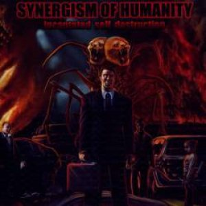 Synergism of Humanity - Incantated Self Destruction cover art