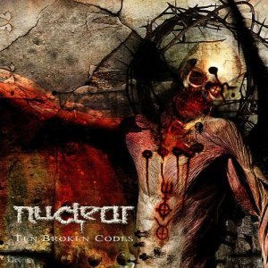Nuclear - 10 Broken Codes cover art