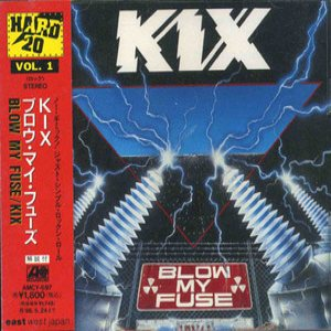 Kix - Blow My Fuse cover art
