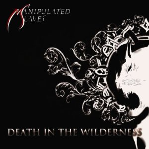 Manipulated Slaves - Death in the Wilderness cover art