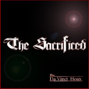 The Sacrificed - The DaVinci Hoax cover art