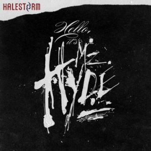 Halestorm - Hello, it's Mz. Hyde cover art