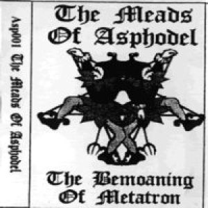 Meads of Asphodel - The Bemoaning of Metatron cover art