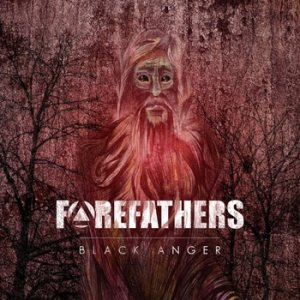 Forefathers - Black Anger cover art