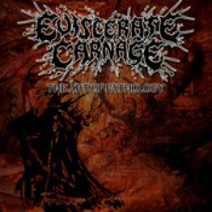 Eviscerate Carnage - The Art of Pathology cover art