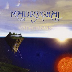 Madryghal - Never and Ever cover art