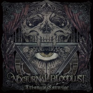 NOCTURNAL BLOODLUST - Triangle Carnage cover art