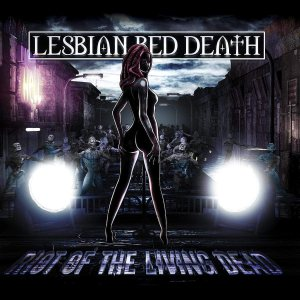 Lesbian Bed Death - Riot of the Living Dead cover art