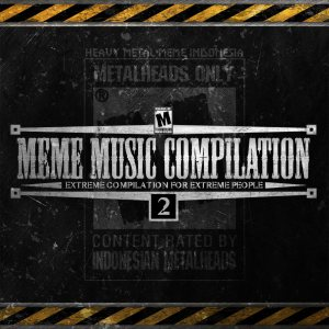 Various Artists - MEME MUSIC COMPILATION: Extreme Compilation for Extreme People cover art