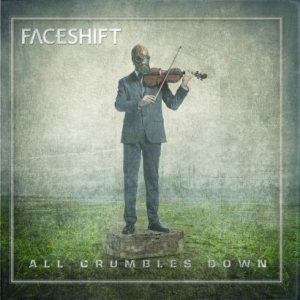 Faceshift - All Crumbles Down cover art