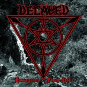Decayed - Hexagram... from Hell cover art