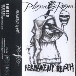 Plague Rages - Plague Rages / Permanent Death cover art