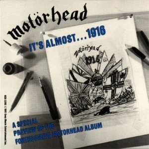 Motorhead - It's Almost...1916 cover art
