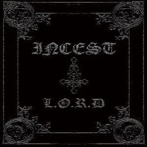 Incest - L.O.R.D cover art