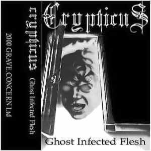 Crypticus - Ghost Infected Flesh cover art