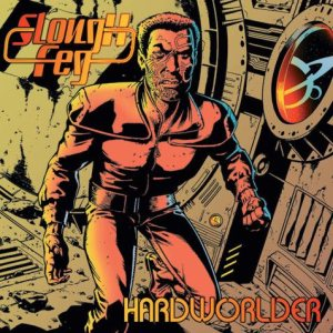 The Lord Weird Slough Feg - Hardworlder cover art