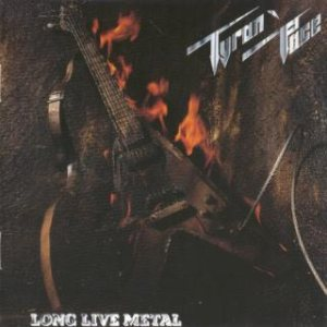 Tyran' Pace - Long Live Metal cover art