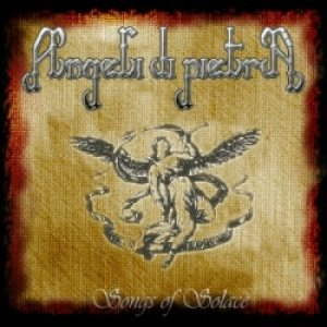 Angeli Di Pietra - Songs of Solace cover art