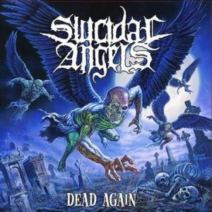 Suicidal Angels - Dead Again cover art