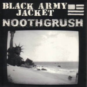 Noothgrush - Noothgrush / Black Army Jacket cover art