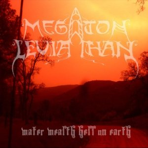 Megaton Leviathan - Water Wealth Hell on Earth cover art